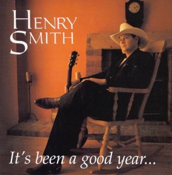 Cd.Henry Smith.Its.Been.A.Good.Year